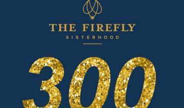 Firefly Sisterhood Celebrates Over 300 Matches Made!